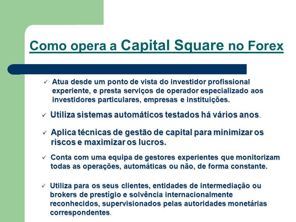 Como opera a Capital Square no Forex