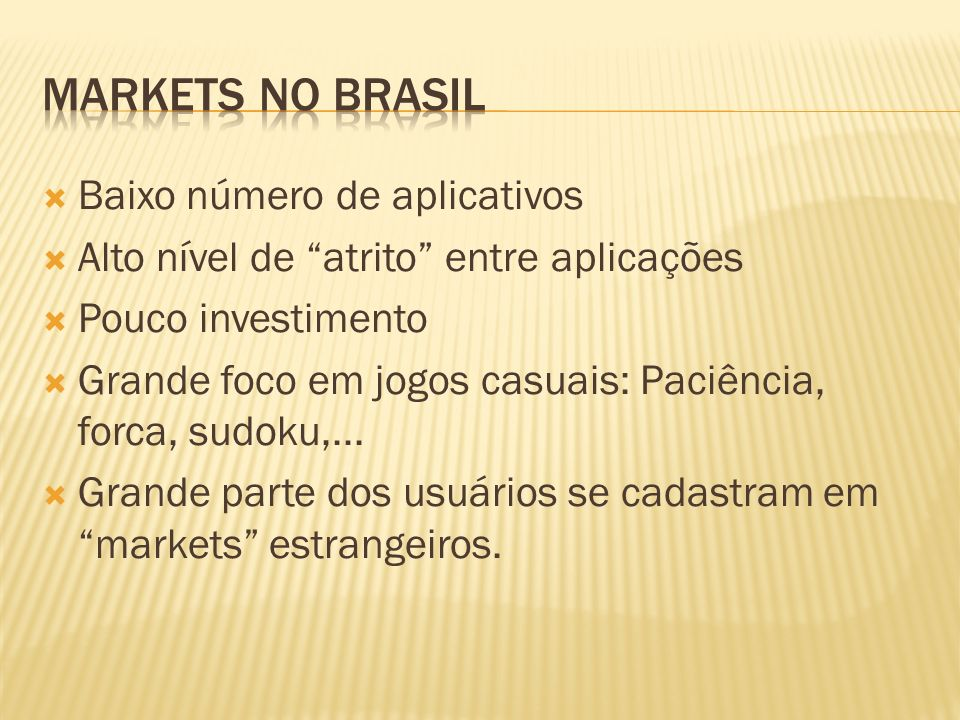 Markets no Brasil Baixo número de aplicativos
