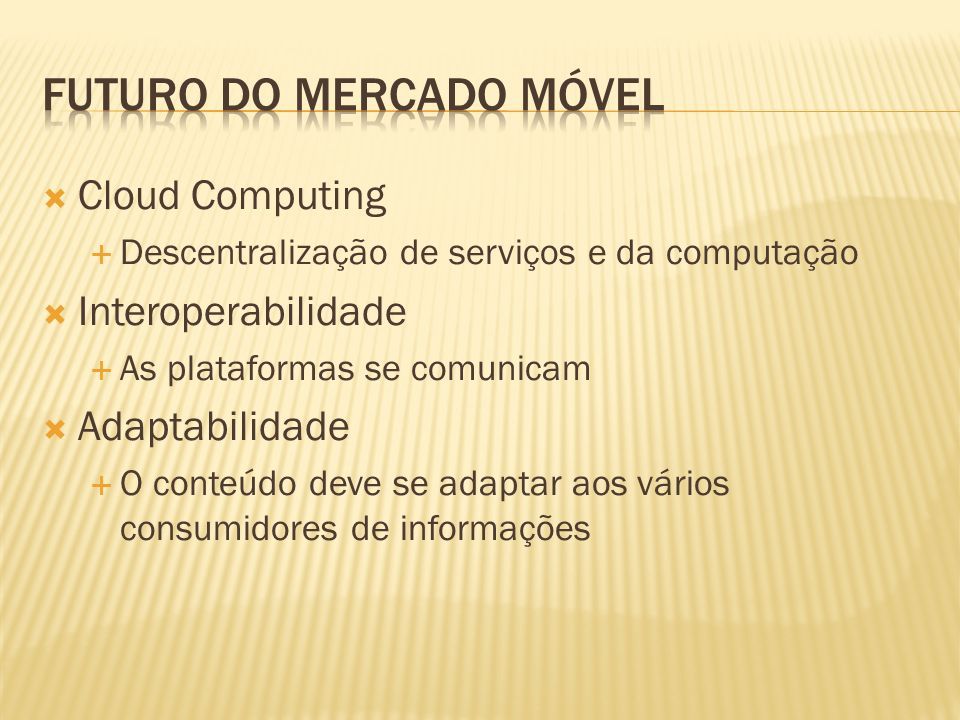 Futuro do mercado móvel