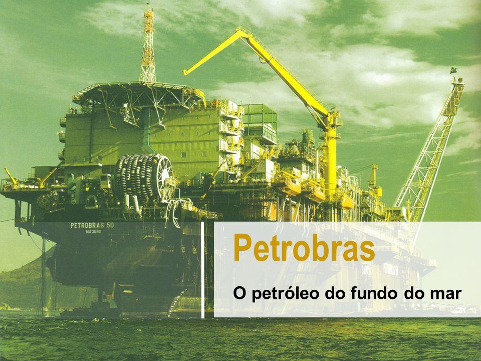 O petróleo do fundo do mar