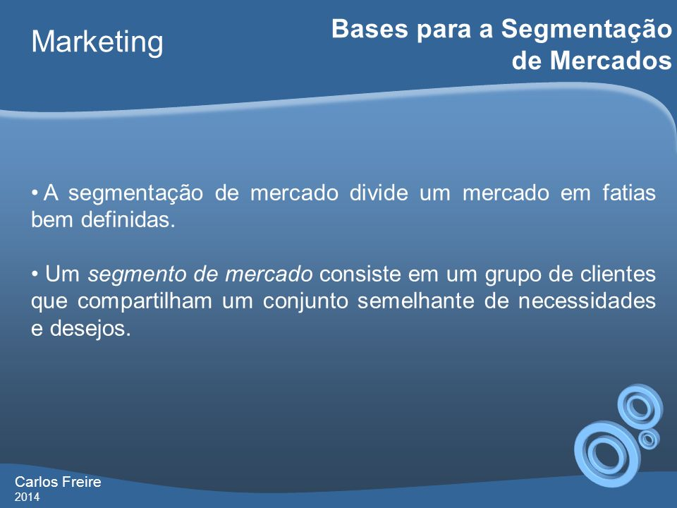 Marketing Bases para a Segmentação de Mercados