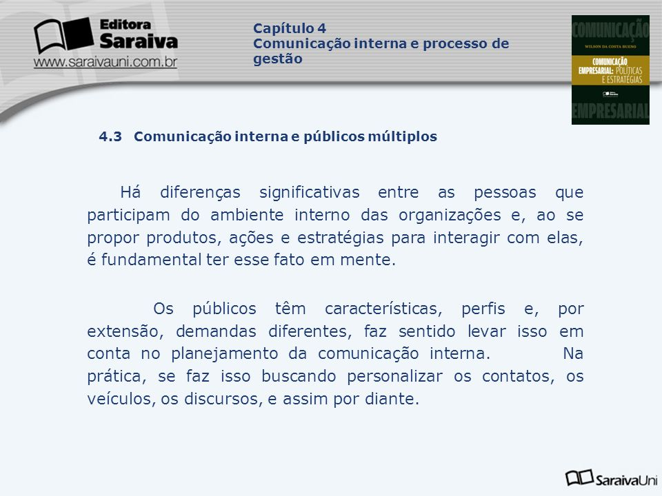 Capítulo 4 Comunicação interna e processo de gestão. Capa. da Obra. 4.3 Comunicação interna e públicos múltiplos.