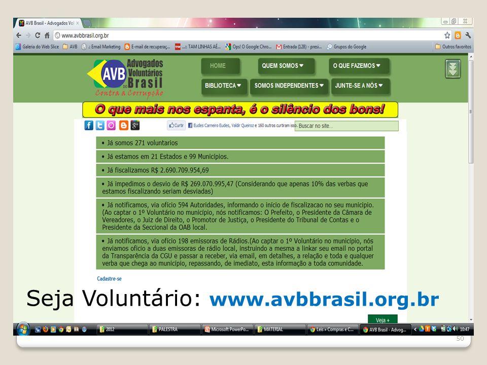 Seja Voluntário: www.avbbrasil.org.br