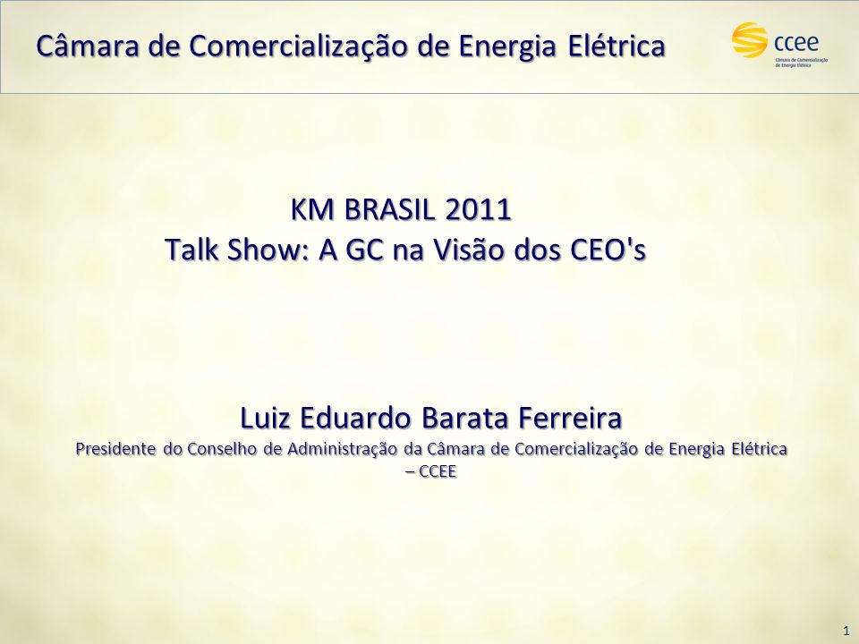 KM BRASIL 2011 Talk Show: A GC na Visão dos CEO s