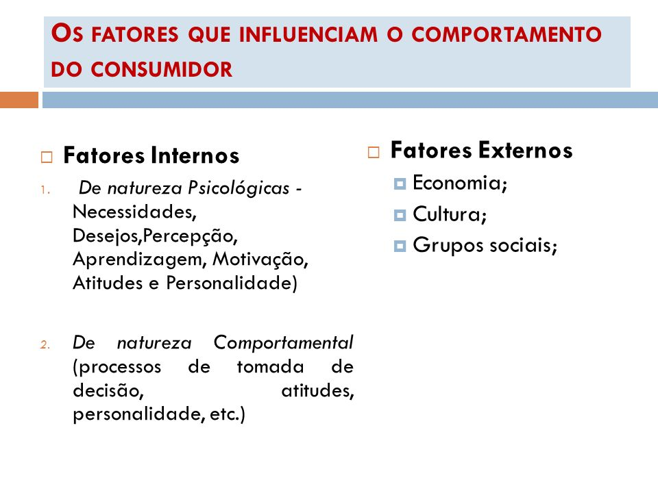 Os fatores que influenciam o comportamento do consumidor