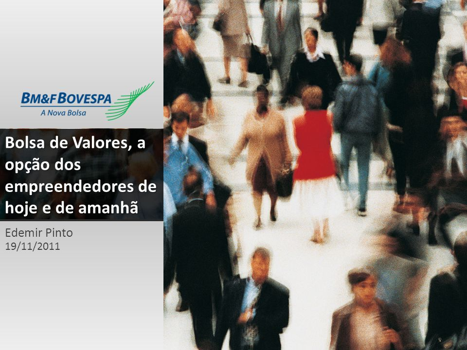 Bolsa de Valores, a opção dos empreendedores de hoje e de amanhã