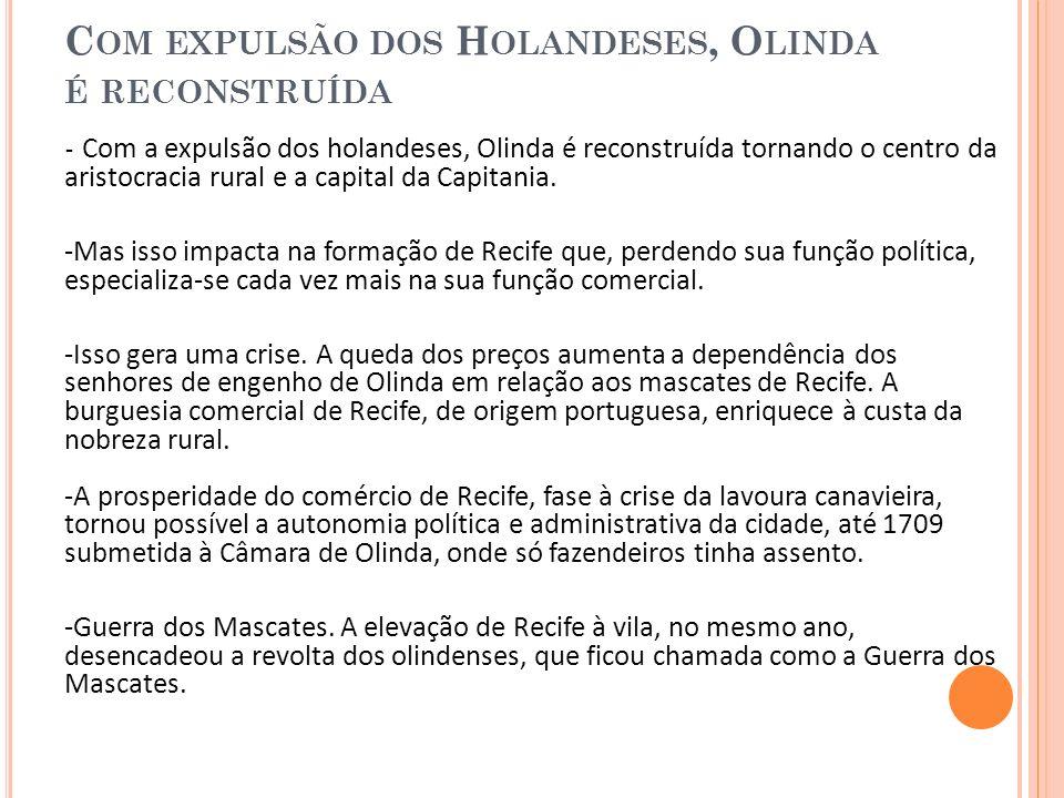 Com expulsão dos Holandeses, Olinda é reconstruída
