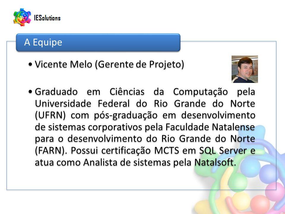 Vicente Melo (Gerente de Projeto)