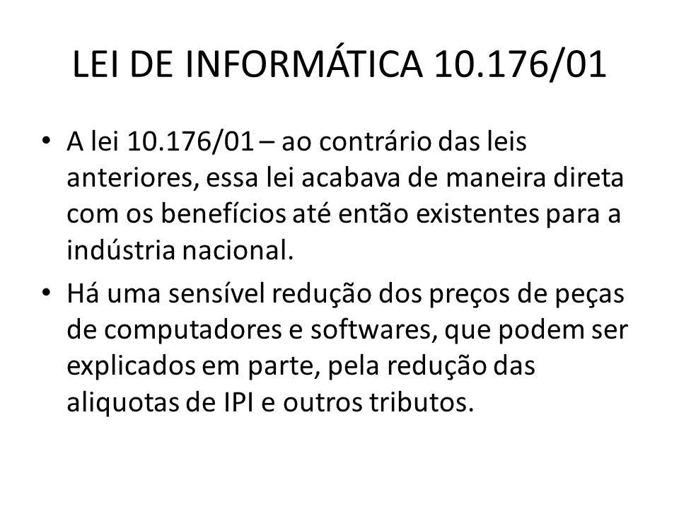 LEI DE INFORMÁTICA 10.176/01