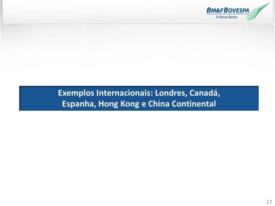 Exemplos Internacionais: Londres, Canadá,