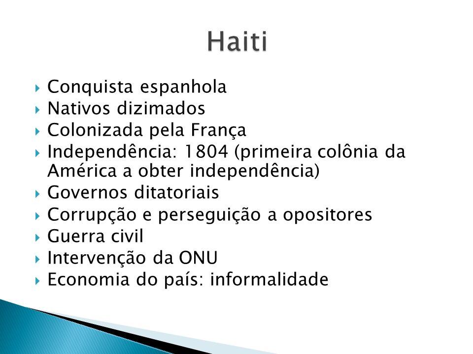 Haiti Conquista espanhola Nativos dizimados Colonizada pela França
