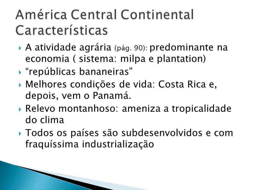 América Central Continental Características