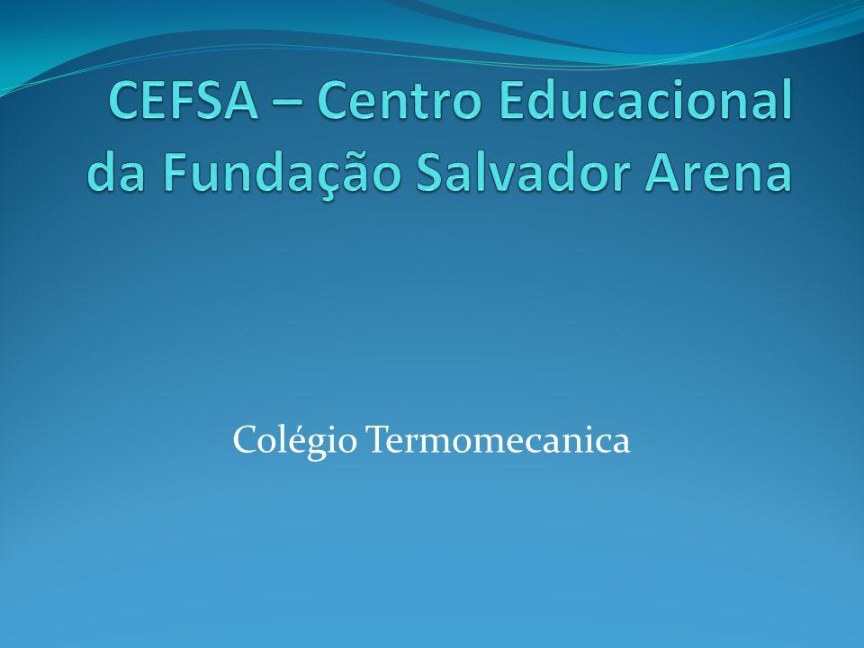 CEFSA – Centro Educacional da Fundação Salvador Arena