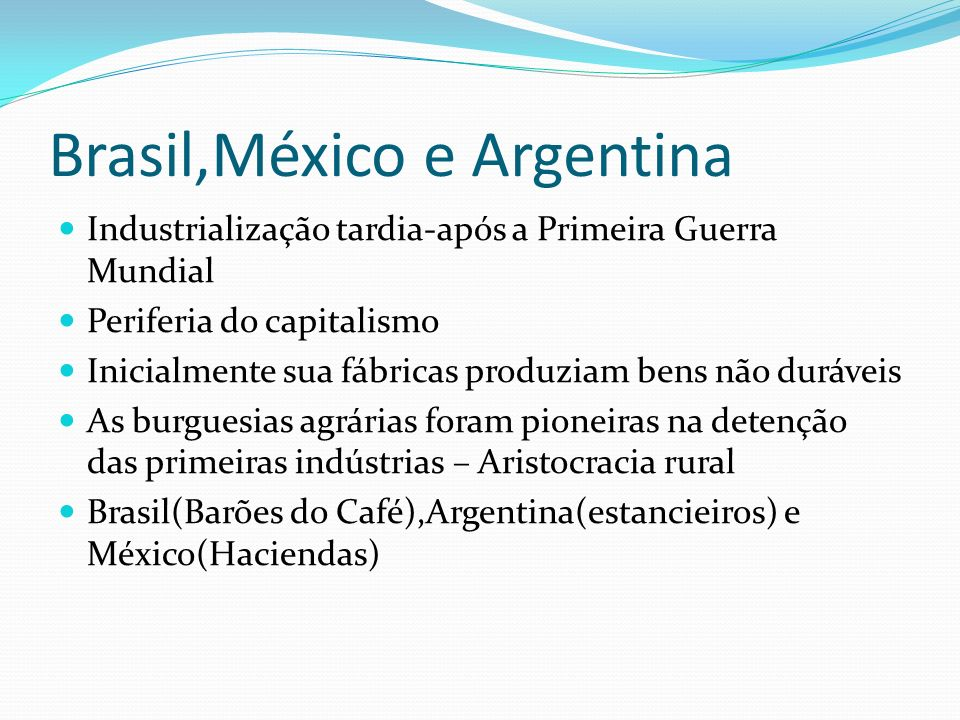 Brasil,México e Argentina
