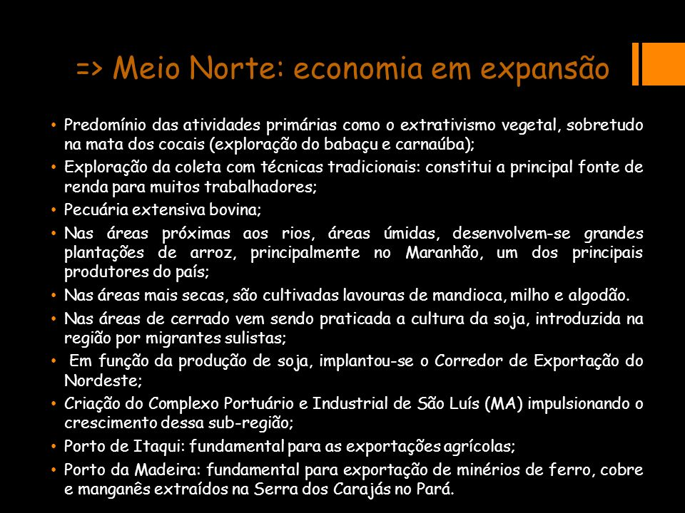 => Meio Norte: economia em expansão