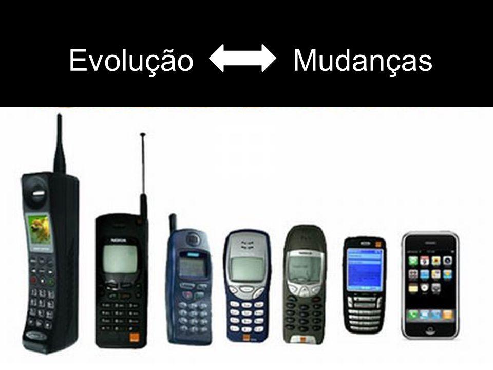 Evolução Mudanças