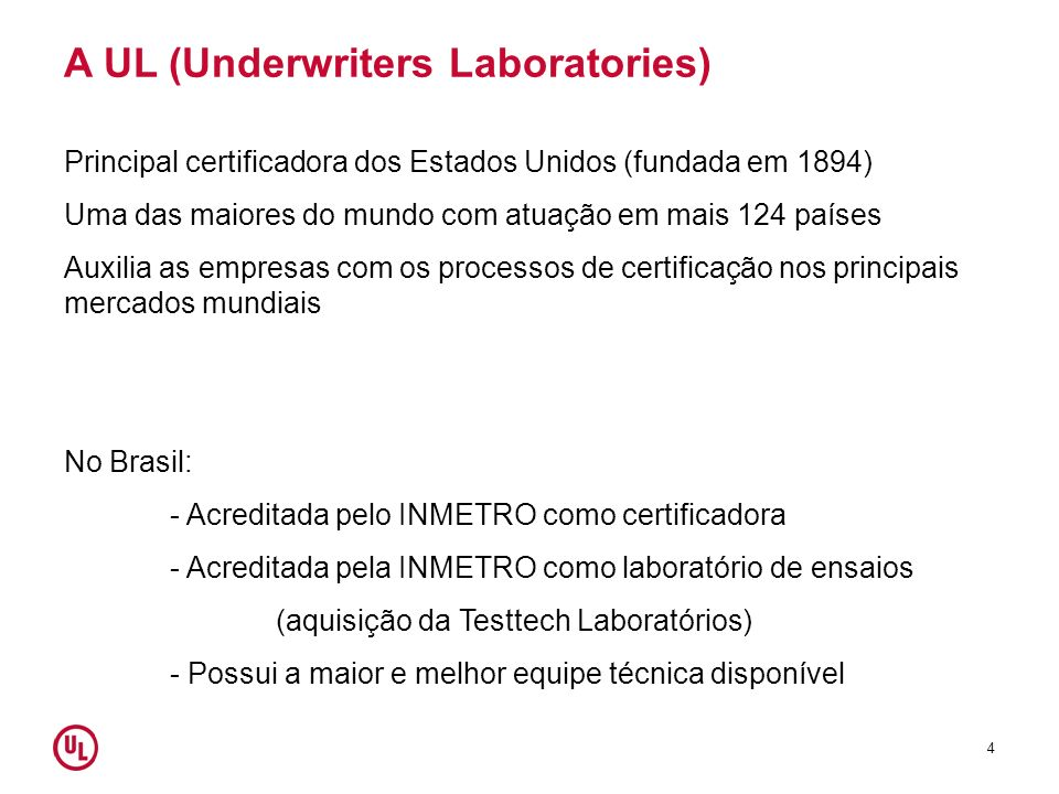A UL (Underwriters Laboratories)