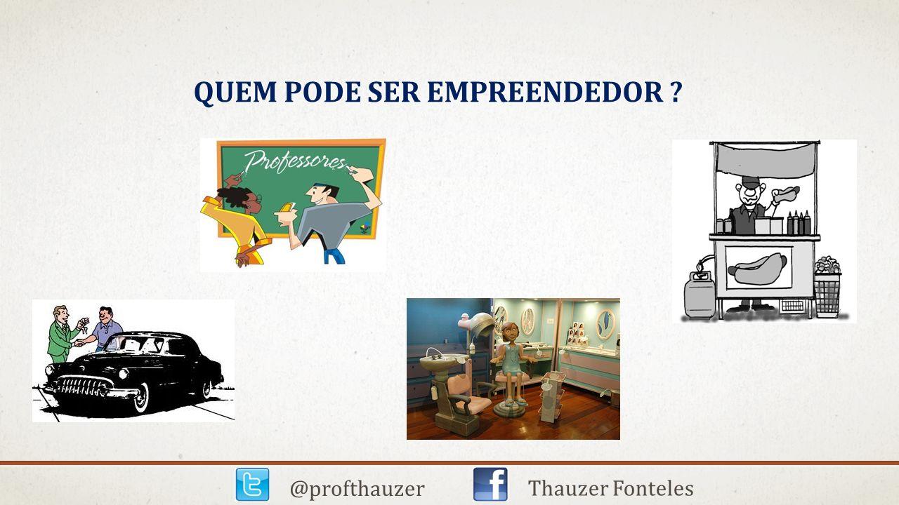 Quem pode ser empreendedor