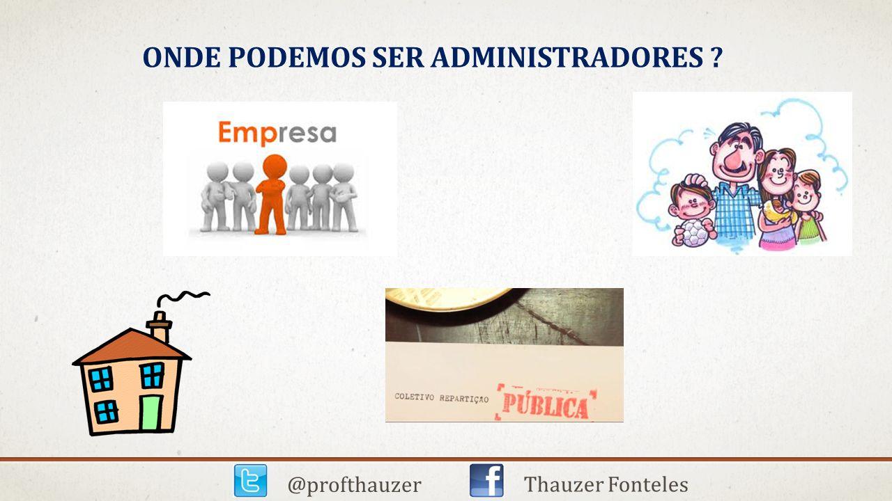 Onde podemos ser administradores