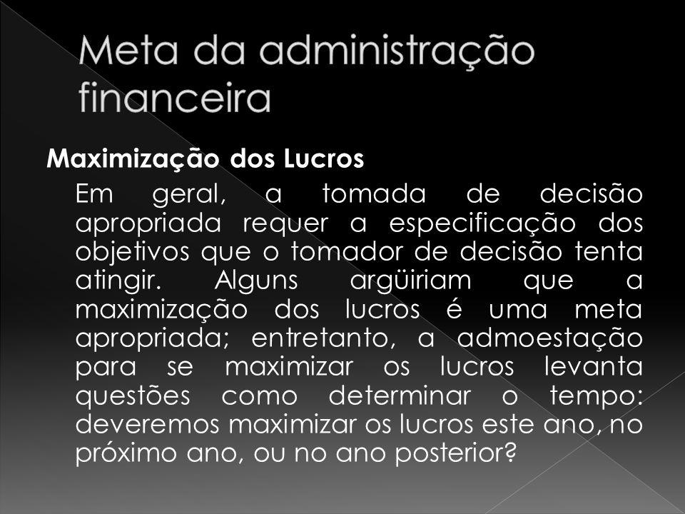 Meta da administração financeira