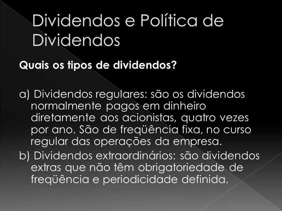 Dividendos e Política de Dividendos