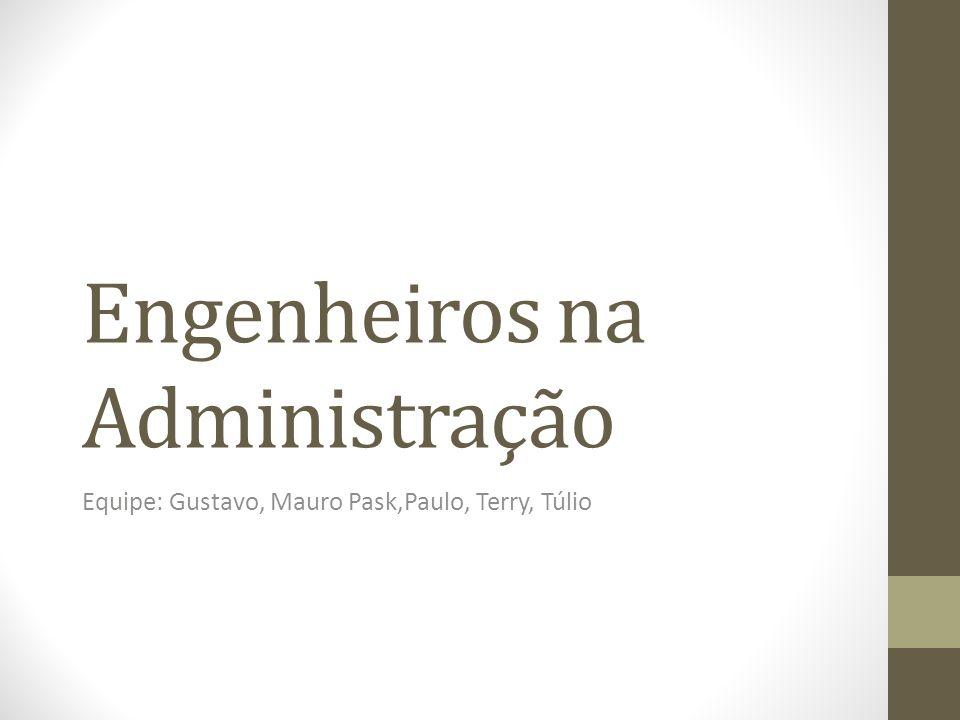 Engenheiros na Administração