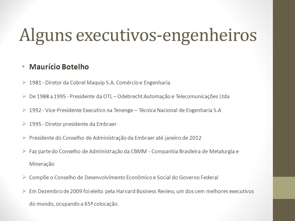 Alguns executivos-engenheiros