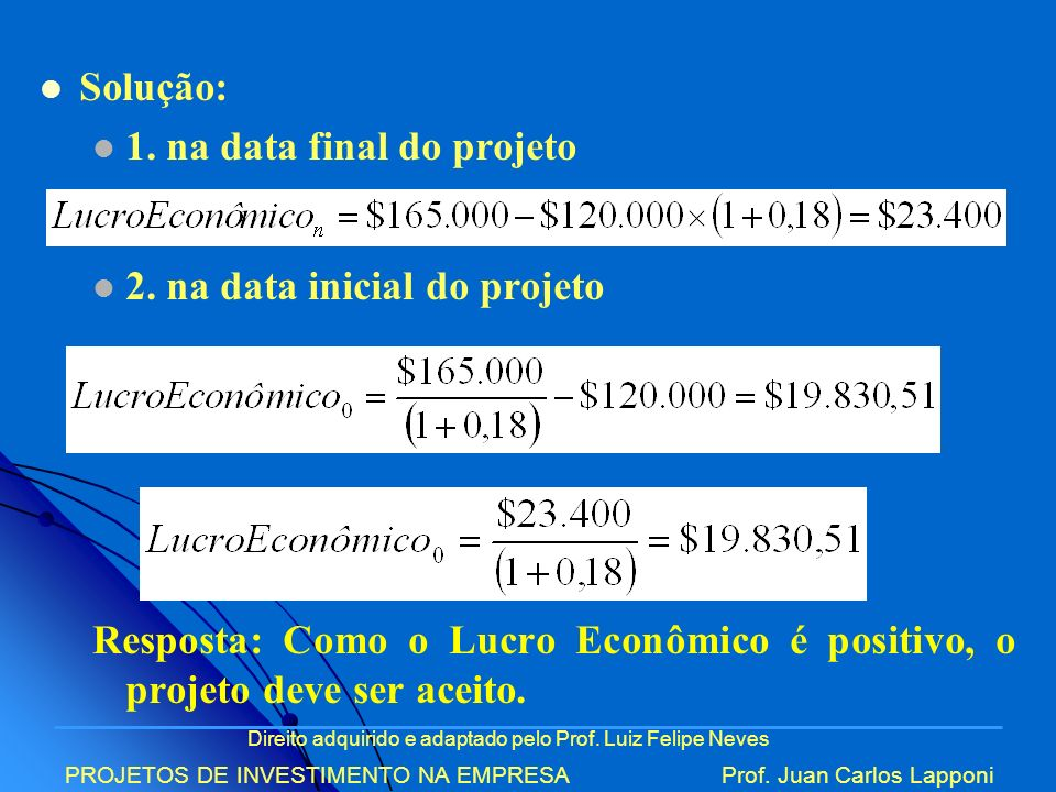 1. na data final do projeto