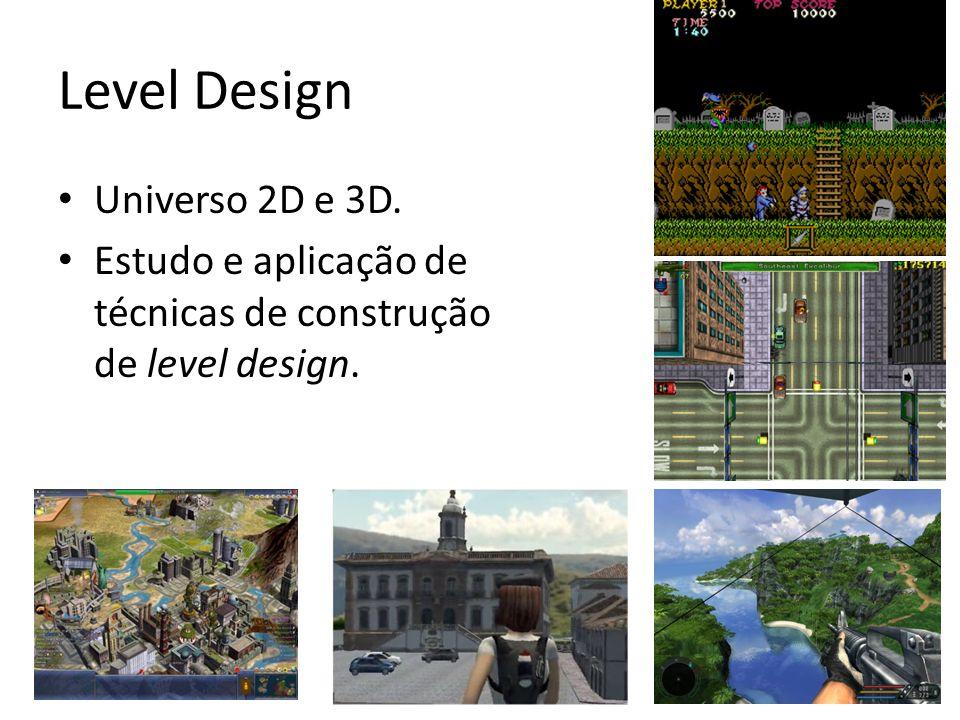 Level Design Universo 2D e 3D.