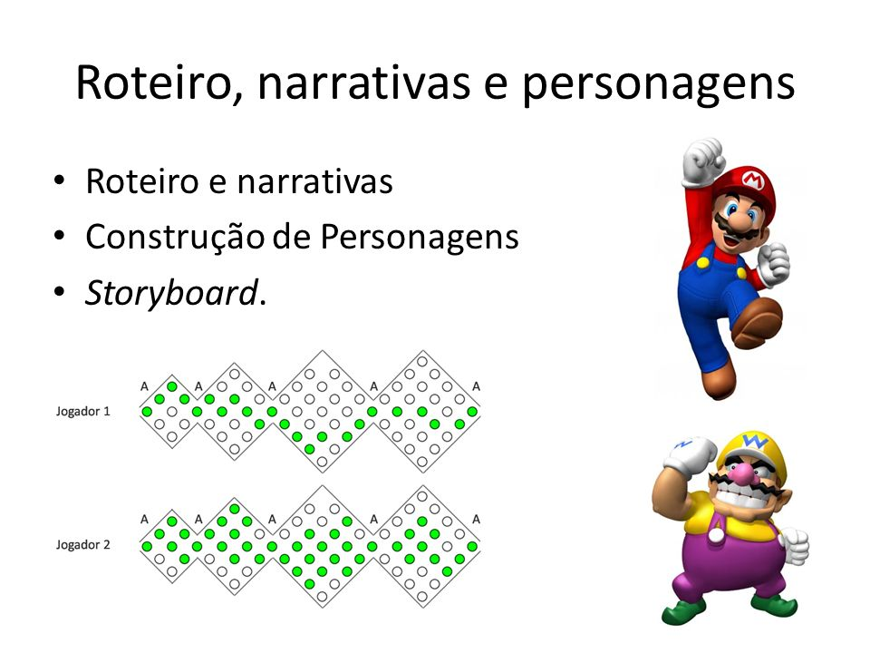 Roteiro, narrativas e personagens