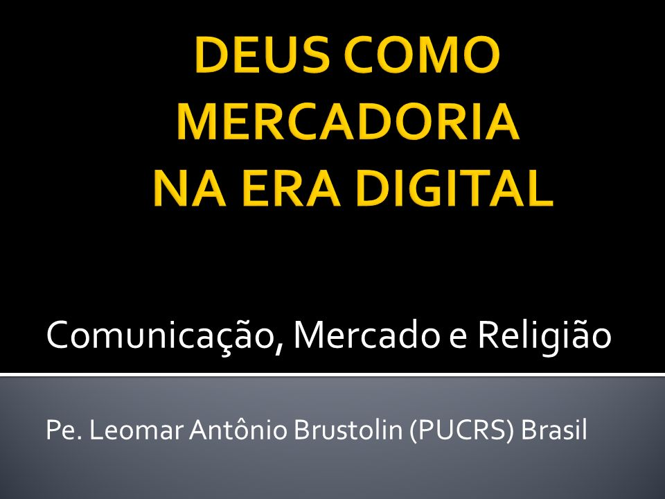 DEUS COMO MERCADORIA NA ERA DIGITAL