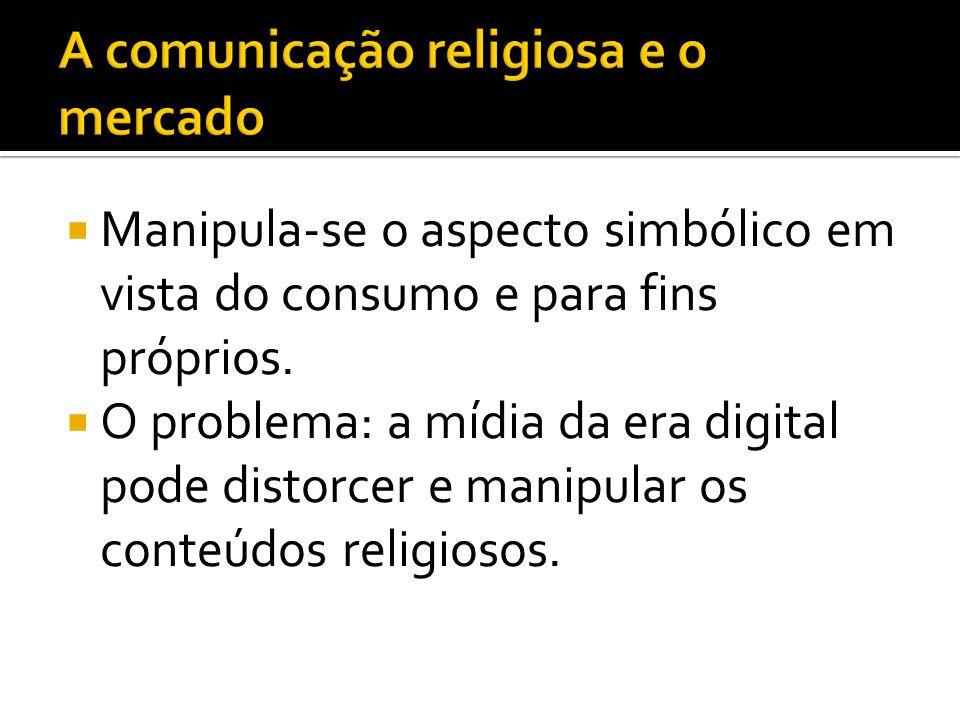 A comunicação religiosa e o mercado