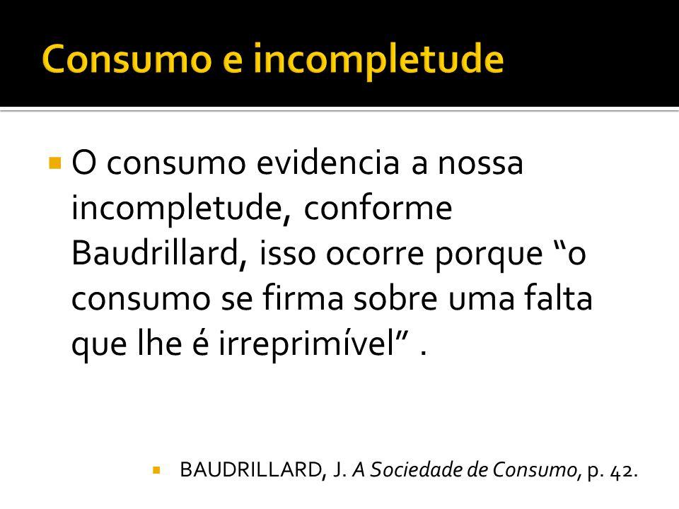 Consumo e incompletude