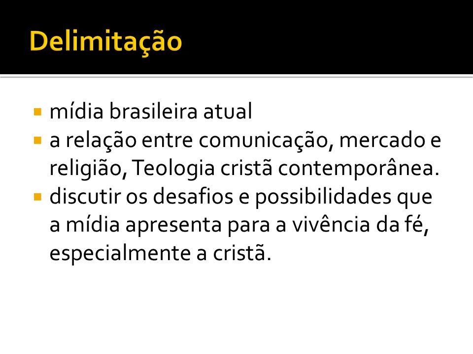 Delimitação mídia brasileira atual