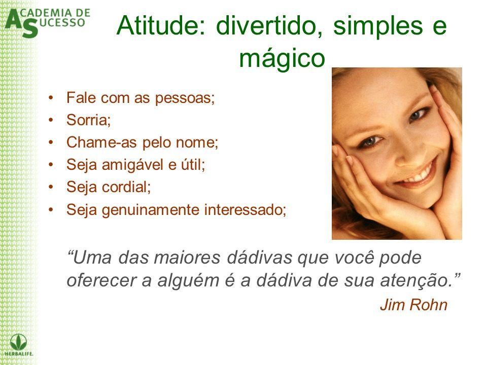 Atitude: divertido, simples e mágico