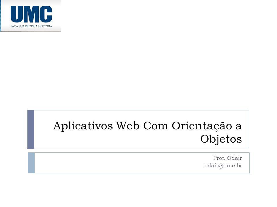Aplicativos Web Com Orientação a Objetos