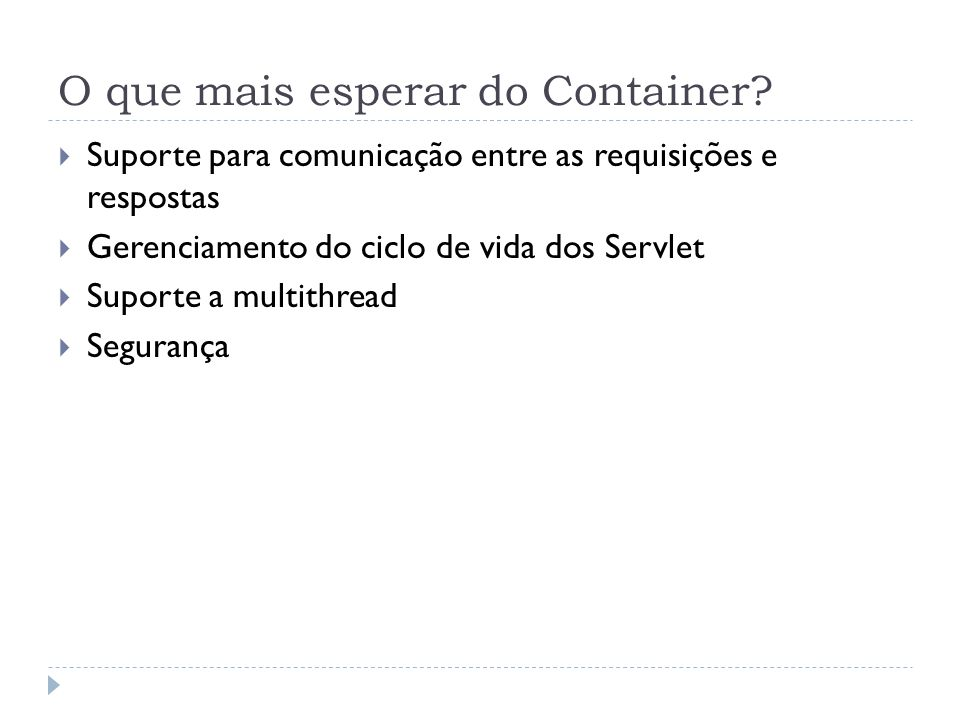 O que mais esperar do Container