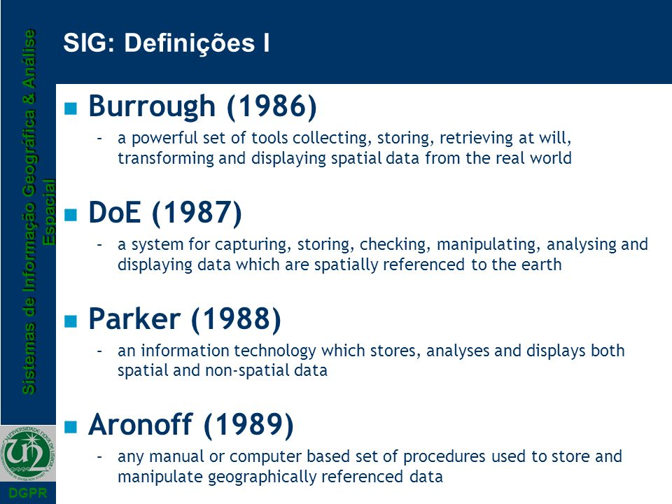 Burrough (1986) DoE (1987) Parker (1988) Aronoff (1989)
