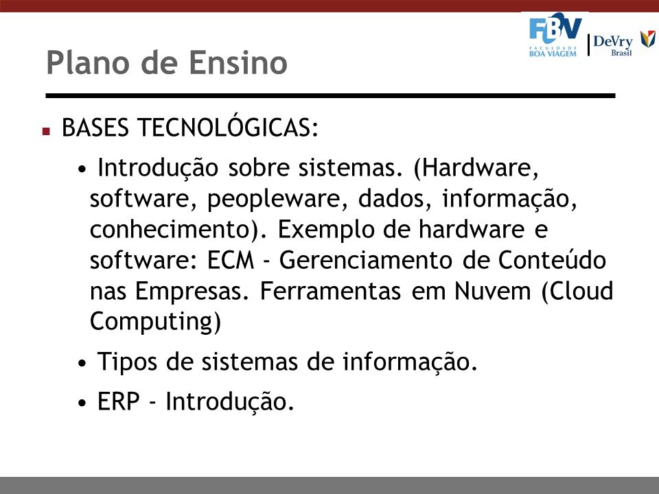 Plano de Ensino BASES TECNOLÓGICAS: