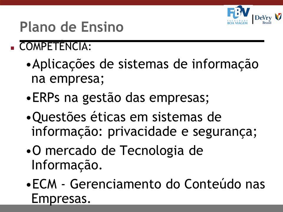 Plano de Ensino Aplicações de sistemas de informação na empresa;