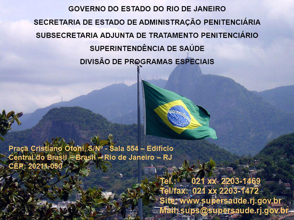 Site: www.supersaude.rj.gov.br Mail: sups@supersaude.rj.gov.br