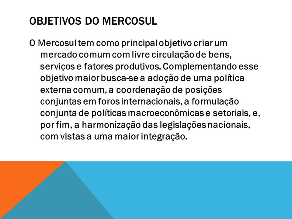 Objetivos do Mercosul