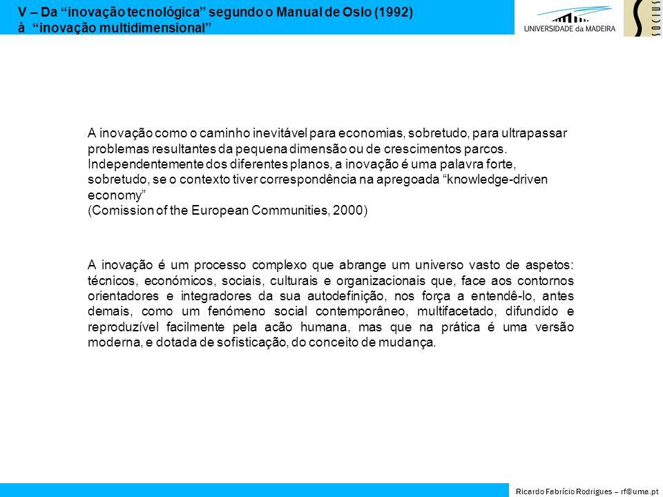 V – Da inovação tecnológica segundo o Manual de Oslo (1992)