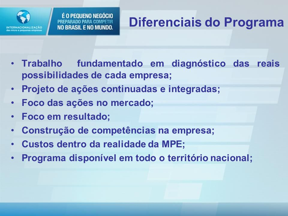 Diferenciais do Programa