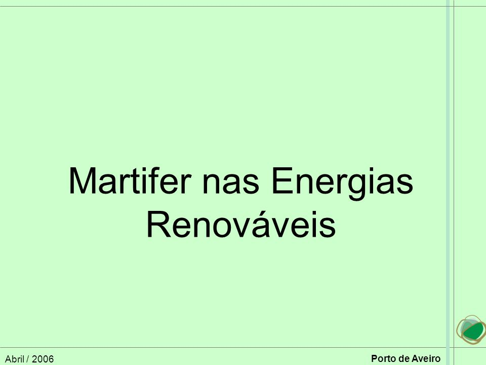 Martifer nas Energias Renováveis