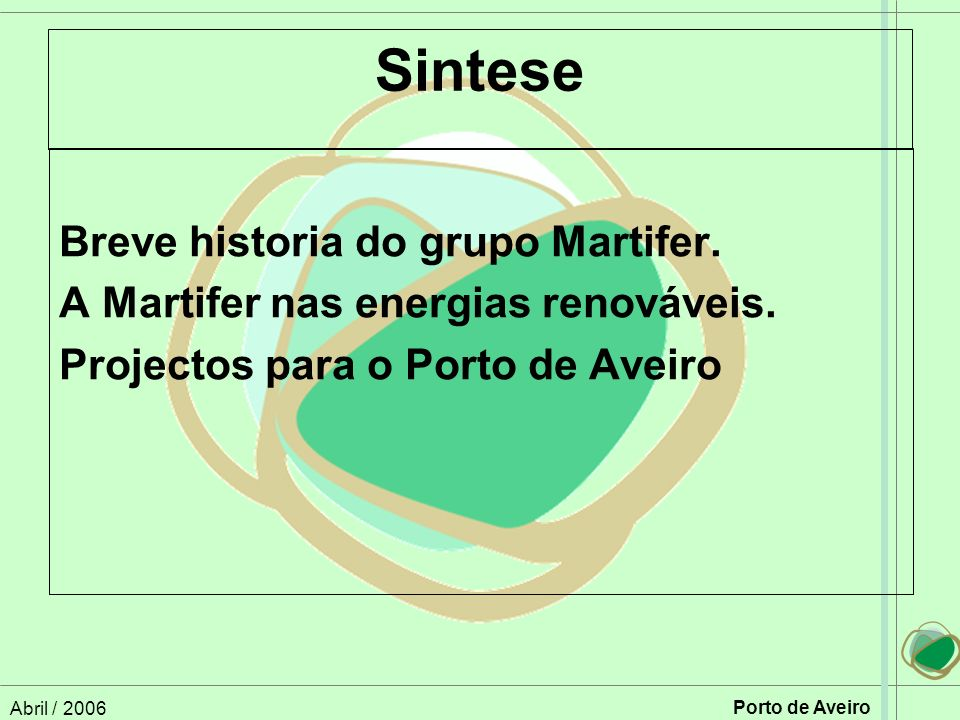 Sintese Breve historia do grupo Martifer.