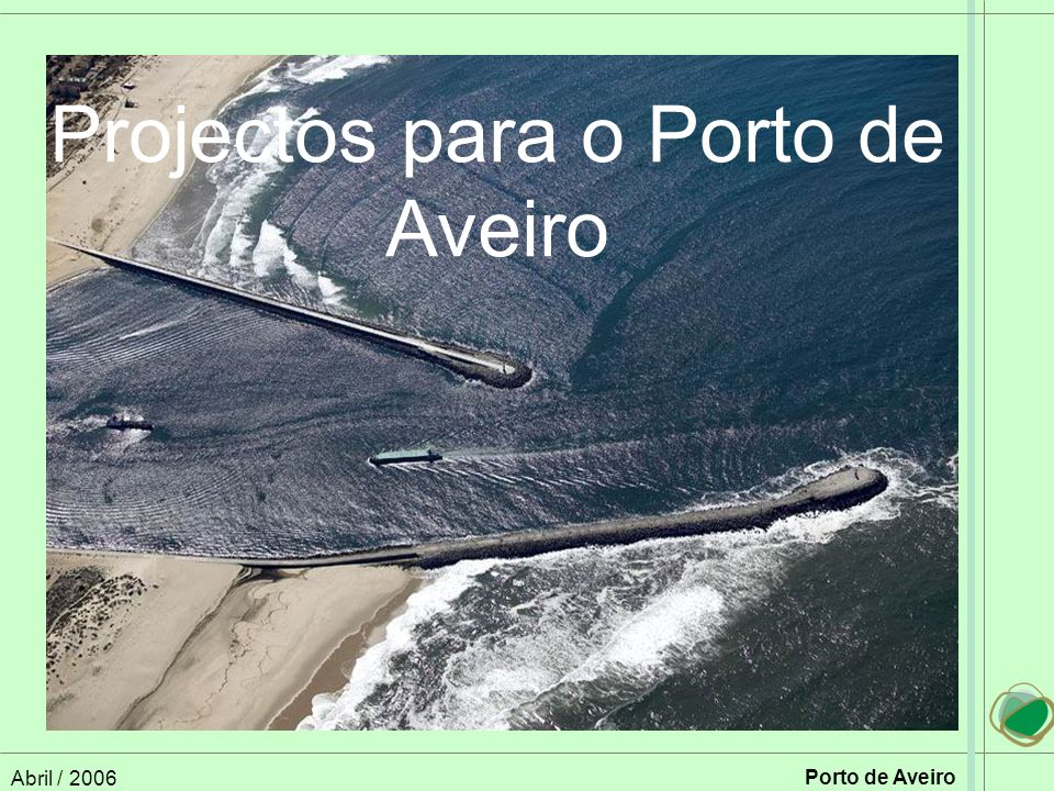 Projectos para o Porto de Aveiro