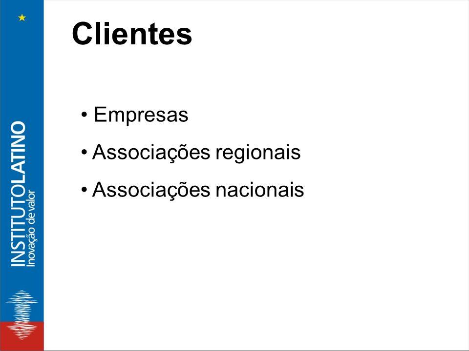 Clientes • Empresas • Associações regionais • Associações nacionais