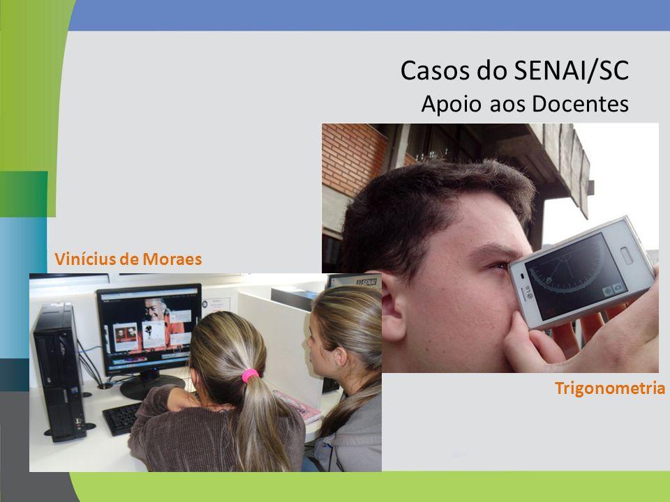 Casos do SENAI/SC Apoio aos Docentes Vinícius de Moraes Trigonometria