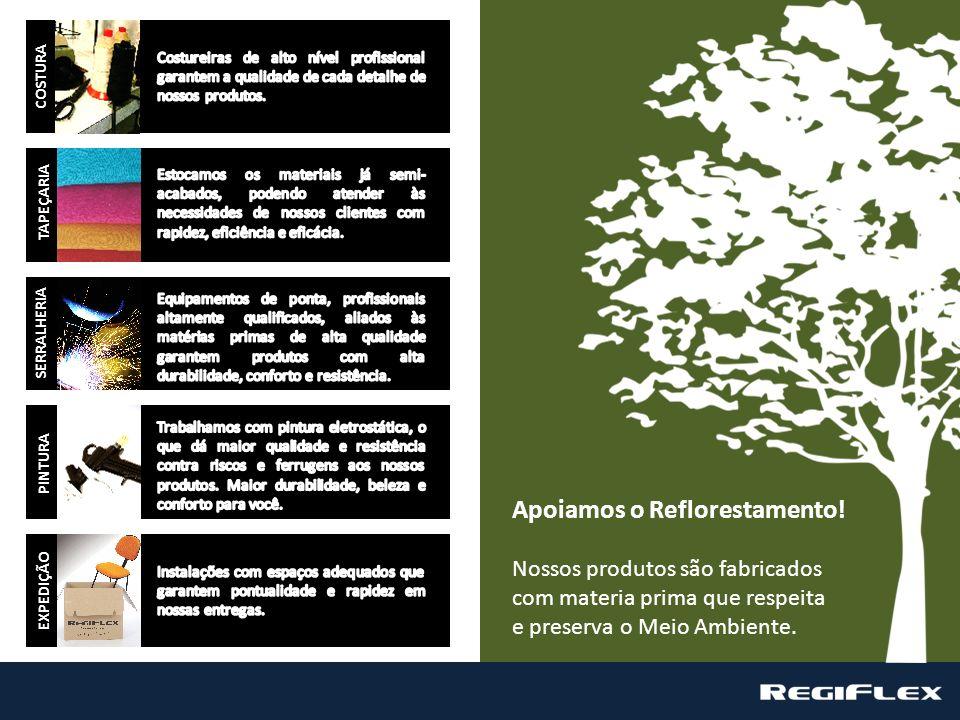 Apoiamos o Reflorestamento!